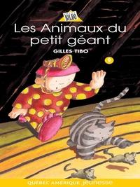 Petit géant 09 - Les Animau...