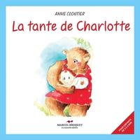 La tante de Charlotte est une ourse