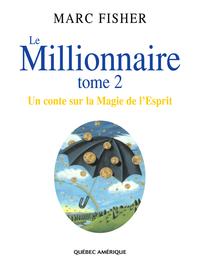 Le Millionnaire, Tome 2