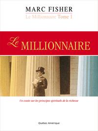 Le Millionnaire, Tome 1