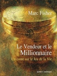 Le Vendeur et le Millionnaire