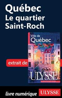 Québec - Le quartier Saint-Roch