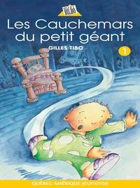 Petit géant 01 - Les Cauchemars du petit géant