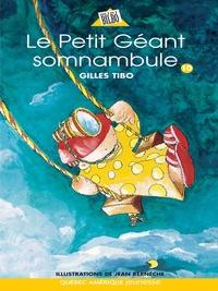 Petit géant 10 - Le Petit Géant somnambule