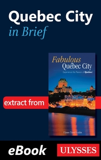 Quebec City in Brief