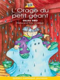 Petit géant 07 - L'Orage du petit géant
