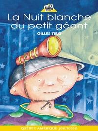 Petit géant 06 - La Nuit blanche du petit géant