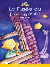 Petit géant 03 - La Fusée du petit géant