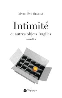 Intimité et autres objets f...