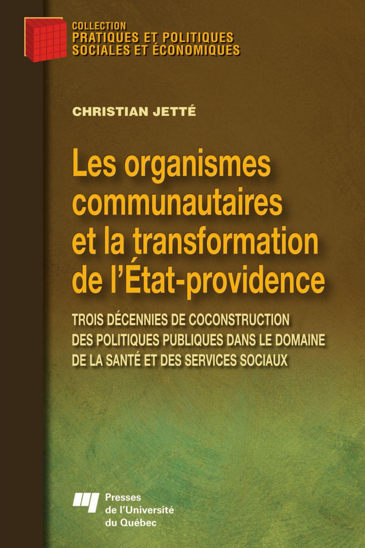 Les organismes communautaires et la transformation de l'État-providence