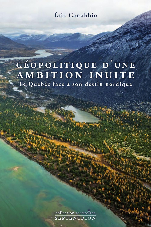 Géopolitique d'une ambition inuite