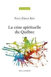 La crise spirituelle du Québec