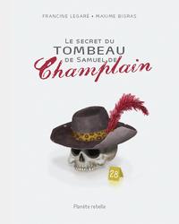 Le secret du tombeau de Samuel de Champlain