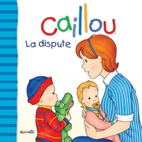 Caillou La dispute
