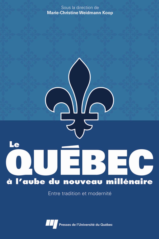 Le Québec à l'aube du nouveau millénaire