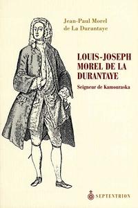 Louis-Joseph Morel de la Du...