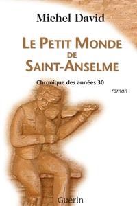 Le Petit Monde de Saint-Anselme
