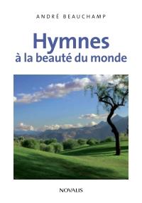 Hymnes à la beauté du monde
