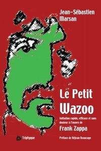 Le Petit Wazoo
