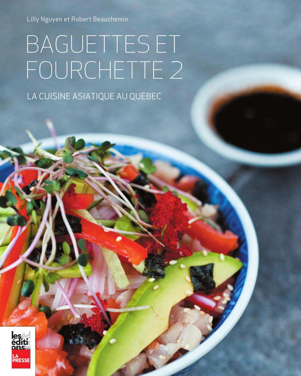 Baguettes et Fourchette 2, La cuisine asiatique au québec