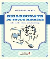 Bicarbonate de soude miracle