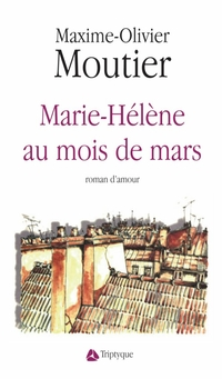 Marie-Hélène au mois de mars