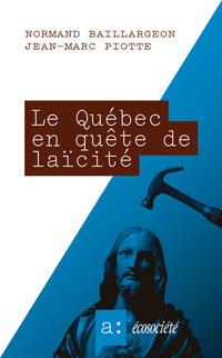 Le Québec en quête de laïcité
