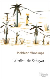 Image de couverture (La Tribu de Sangwa)