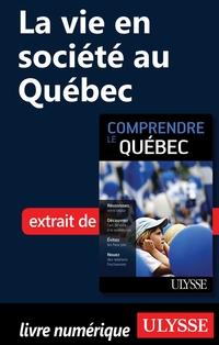 La vie en société au Québec