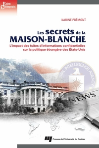 Les secrets de la Maison-Blanche