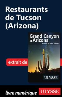 Restaurants de Tucson (Ariz...
