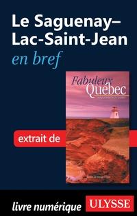 Le Saguenay–Lac-Saint-Jean en bref