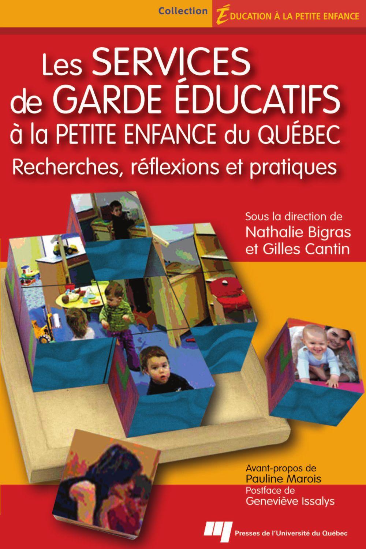 Les services de garde éducatifs à la petite enfance du Québec