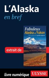 L'Alaska en bref