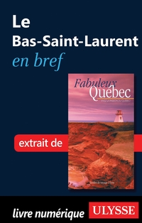 Le Bas-Saint-Laurent en bref