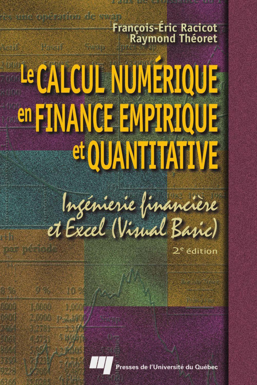 Le calcul numérique en finance empirique et quantitative