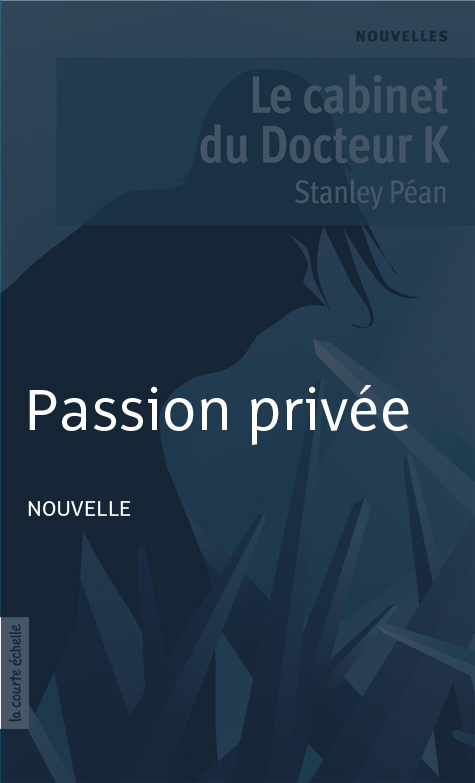 PASSION PRIVEE