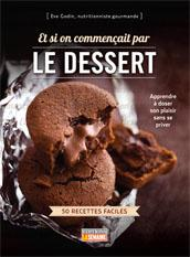 ET SI ON COMMANCAIT PAR LE DESSERT