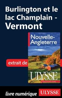 Burlington et le lac Champlain - Vermont