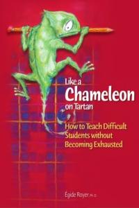 Like a Chameleon on Tartan