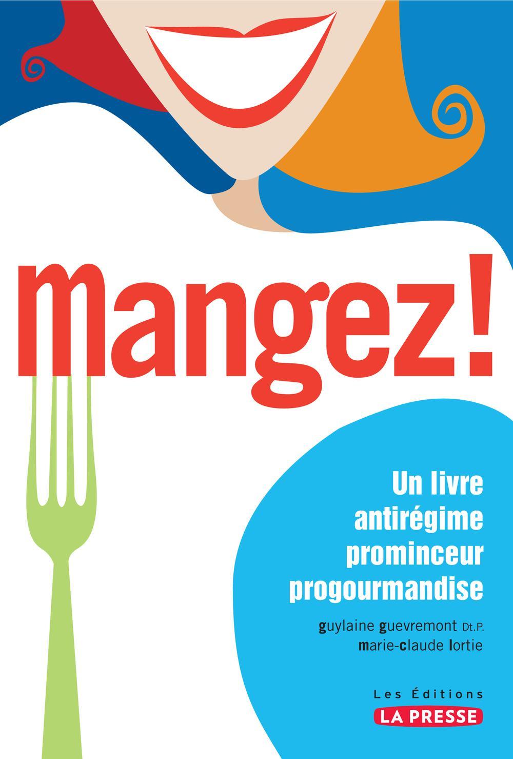 MANGEZ!