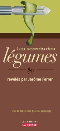 Les secrets des légumes