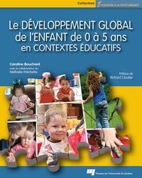 Le développement global de l'enfant de 0 à 5 ans en contextes éducatifs