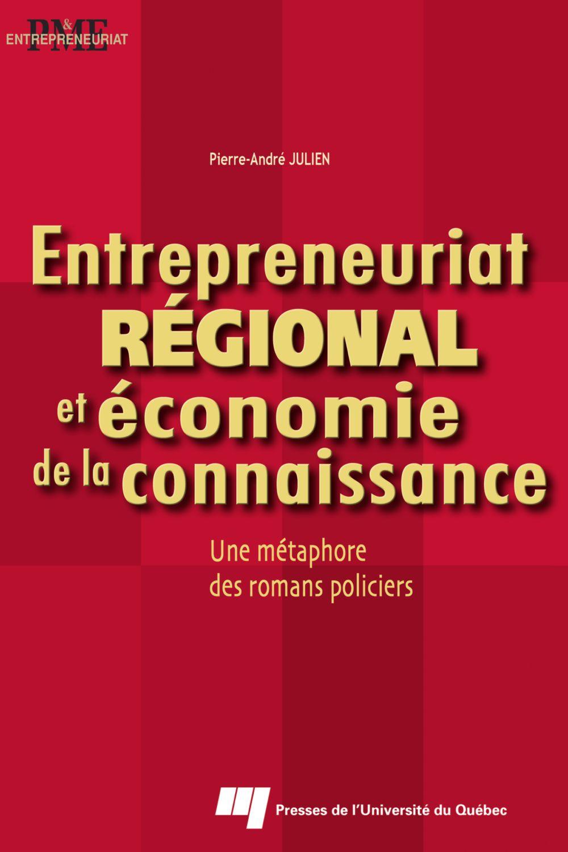 Entrepreneuriat régional et économie de la connaissance