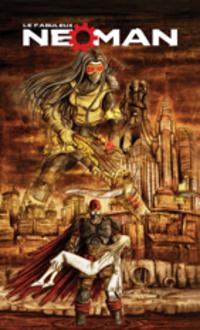Le fabuleux Neoman, épisode 1,3-La méthode inferno