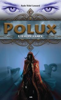 Polux - Tome 2