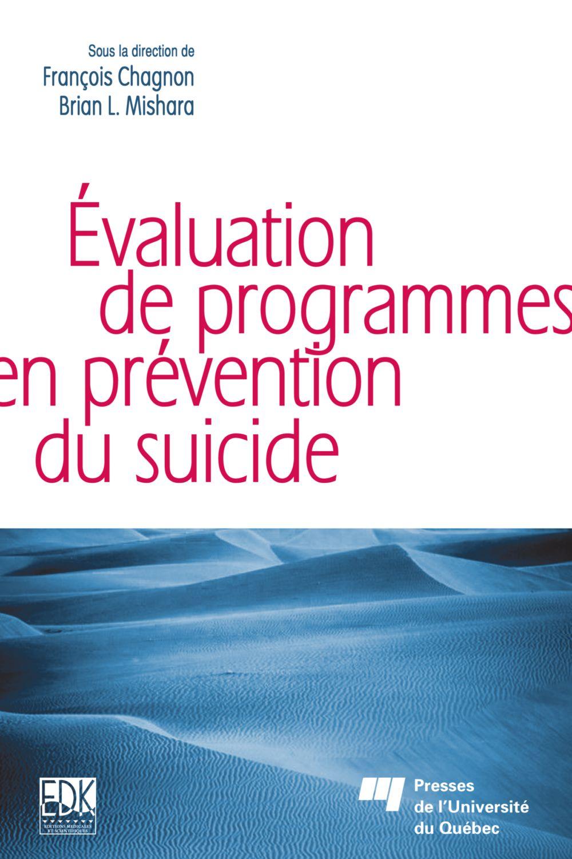 Évaluation de programmes en prévention du suicide