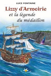Lizzy d'Armoirie et la légende du médaillon