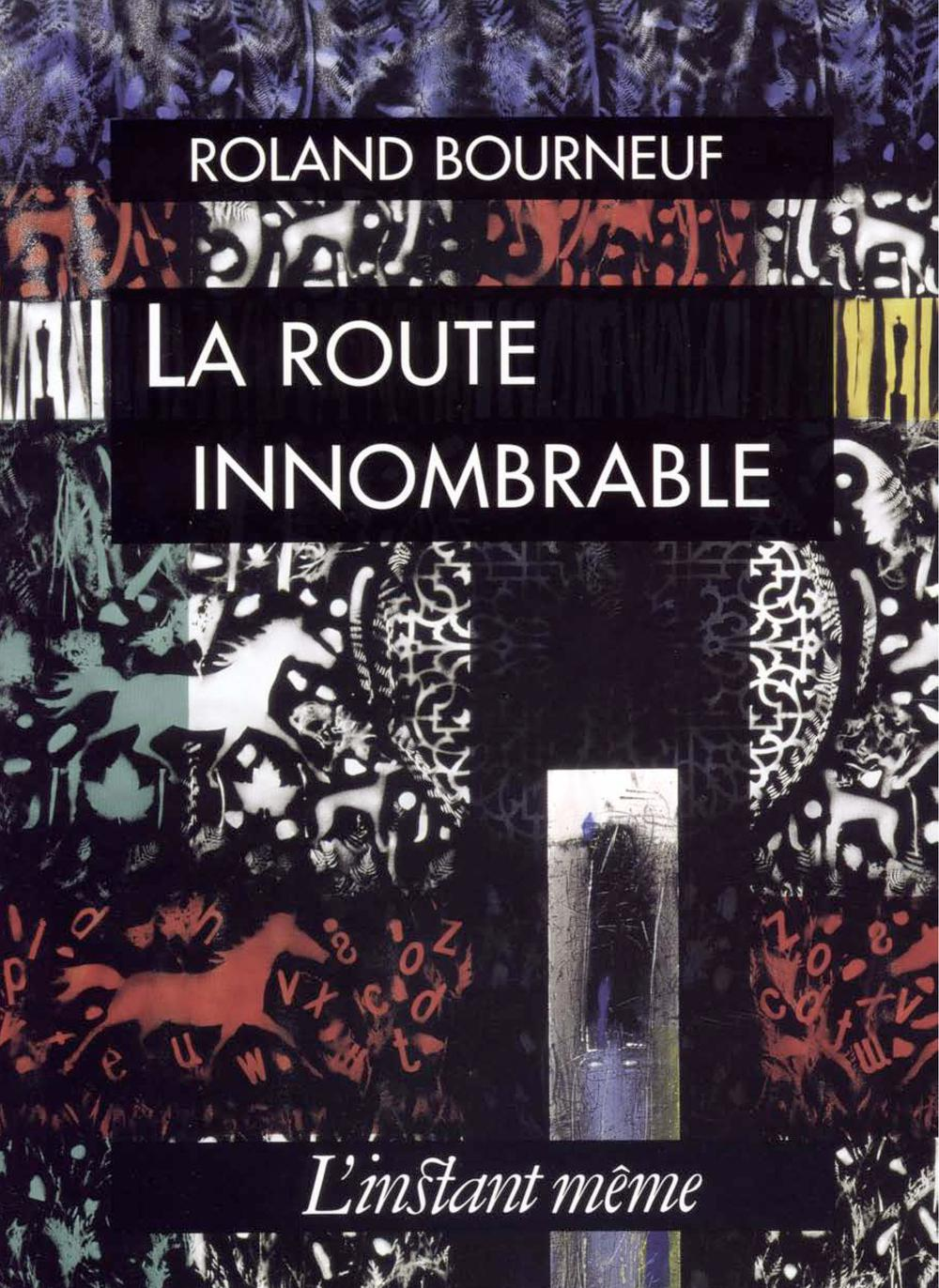 LA ROUTE INNOMBRABLE
