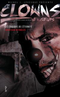 Image de couverture (Les clowns vengeurs - Les couloirs de l'éternité)